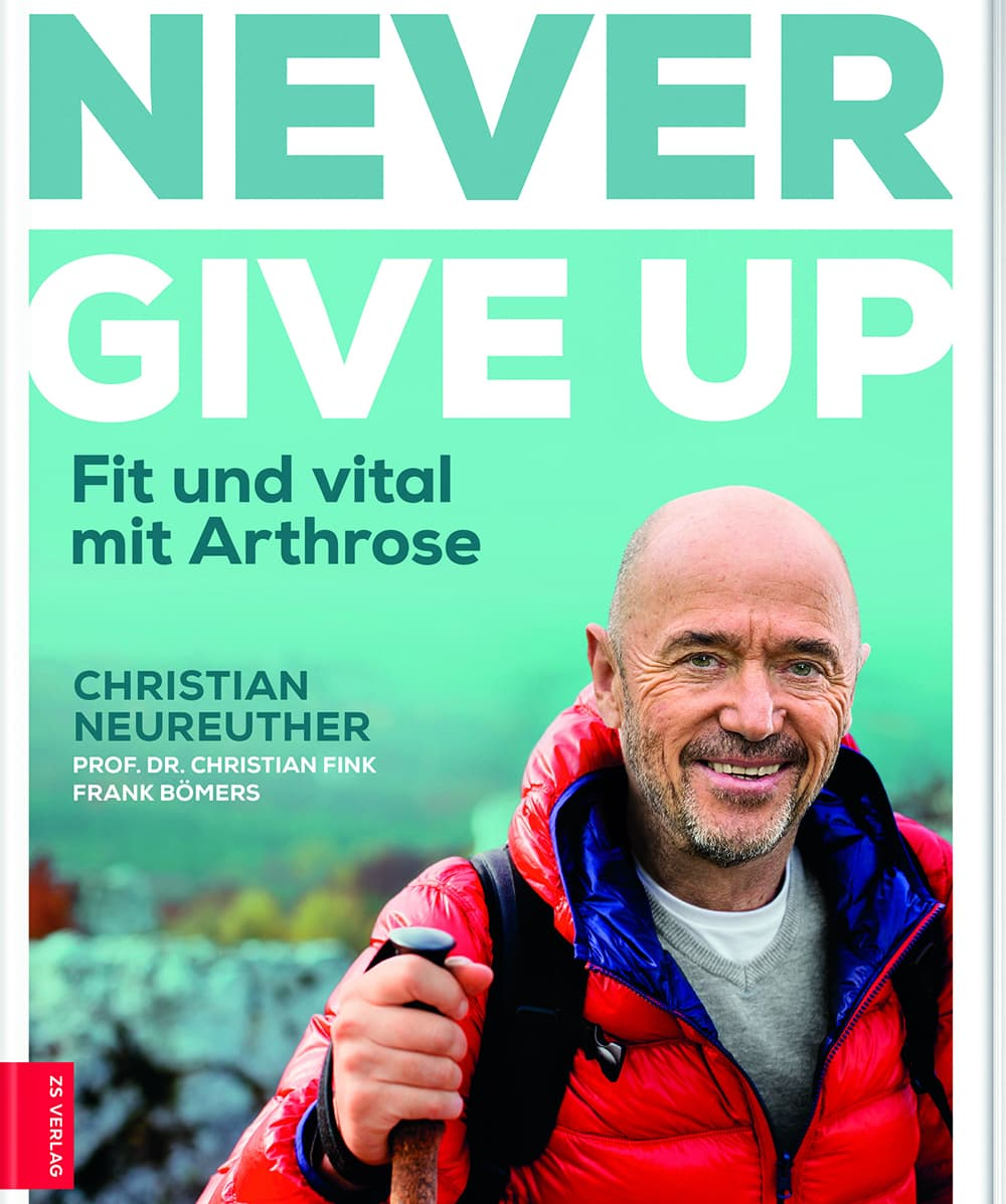 Arthrose Buch Never give up